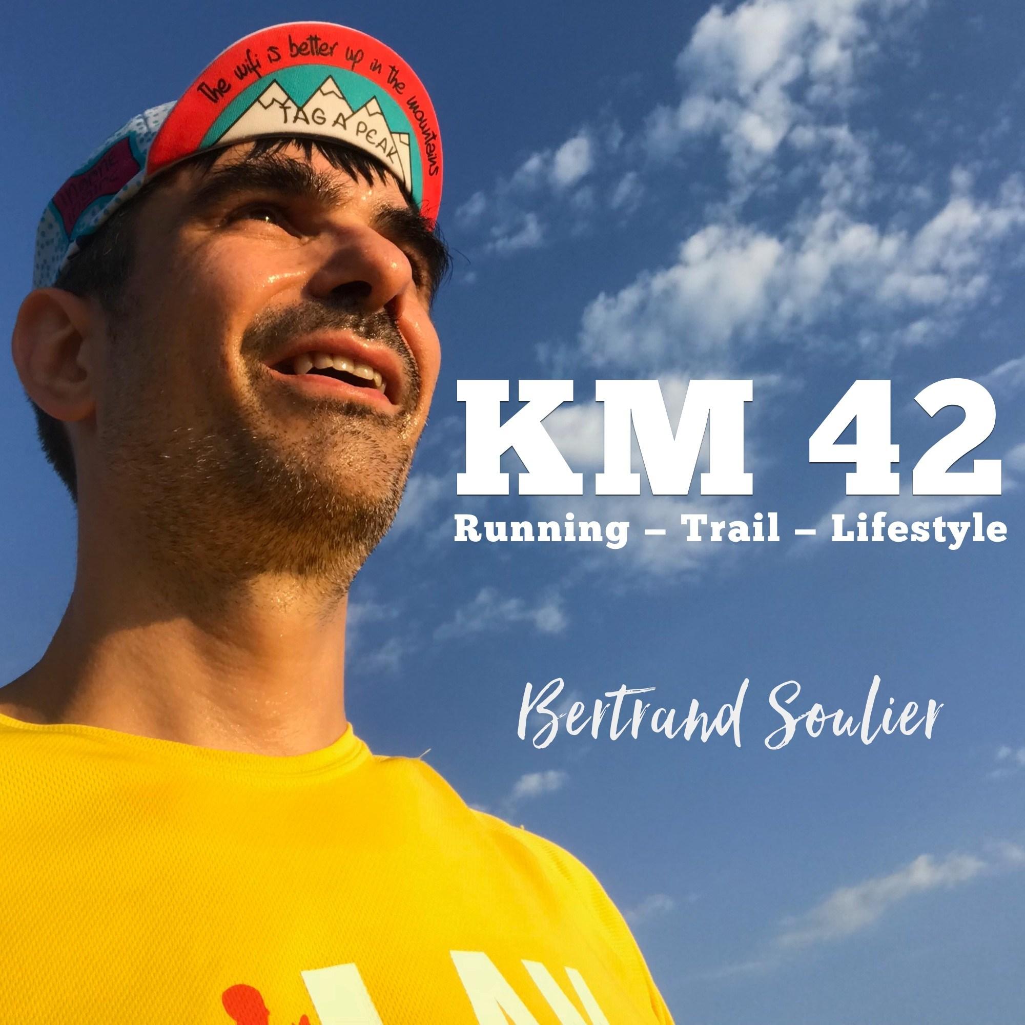 km42 podcast - KM 42 Podcast running par Bertrand Soulier